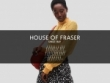 FREE Delivery On £50+ Orders At House Of Fraser